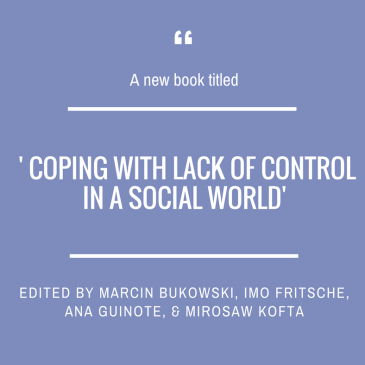 'Coping with Lack of Control in a Social World' new book edited by Marcin Bukowski and collaborants
