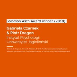 Solomon Asch Award for Gabriela Czarnek and Piotr Dragon!