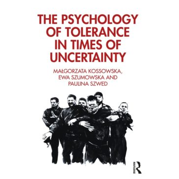'The Psychology of Tolerance in Times of Uncertainty' available in English